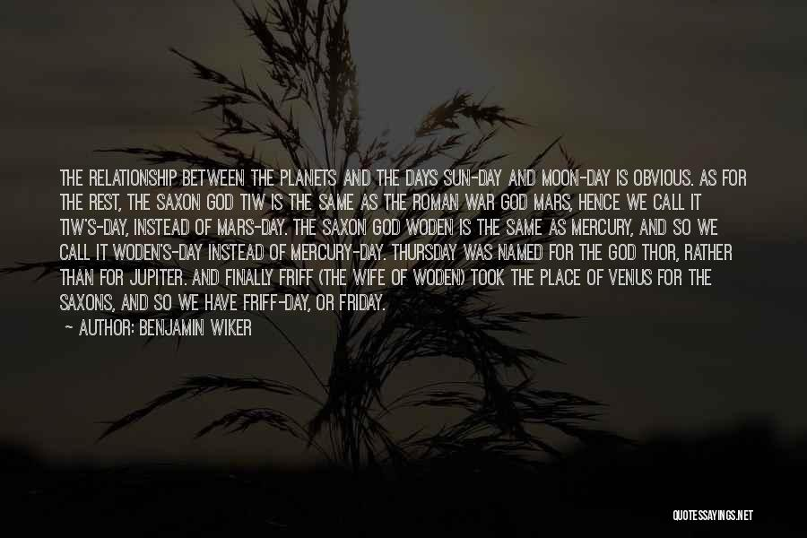 The Sun And Moon Quotes By Benjamin Wiker