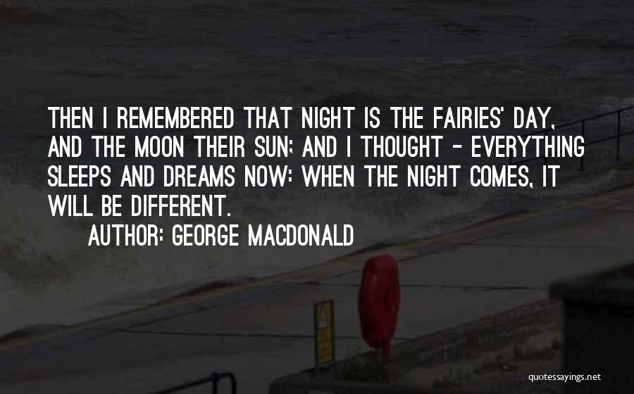 The Sun And Moon Quotes By George MacDonald