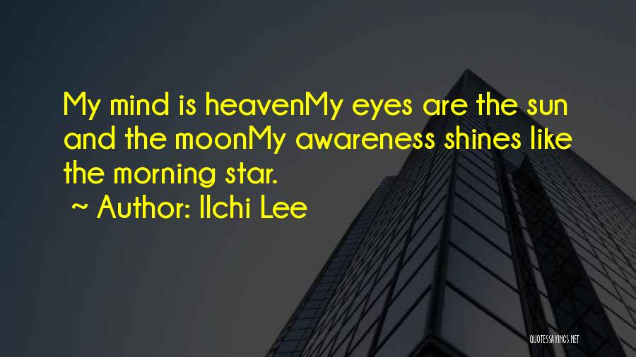 The Sun And Moon Quotes By Ilchi Lee
