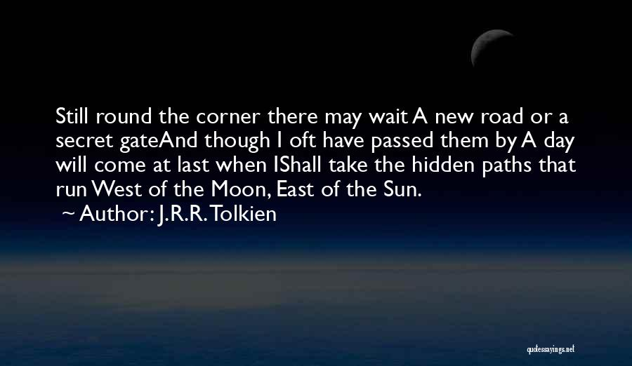 The Sun And Moon Quotes By J.R.R. Tolkien