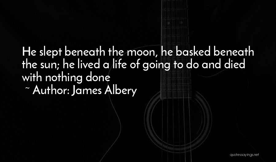 The Sun And Moon Quotes By James Albery
