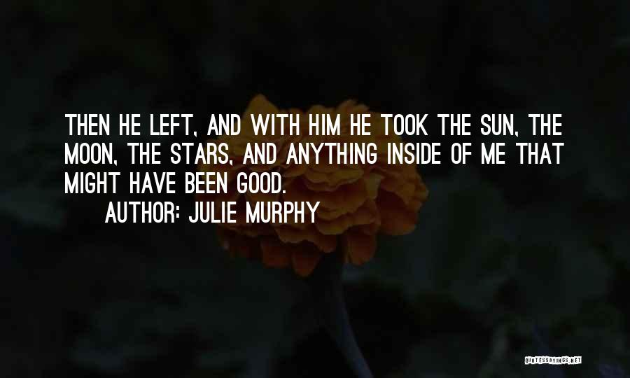 The Sun And Moon Quotes By Julie Murphy