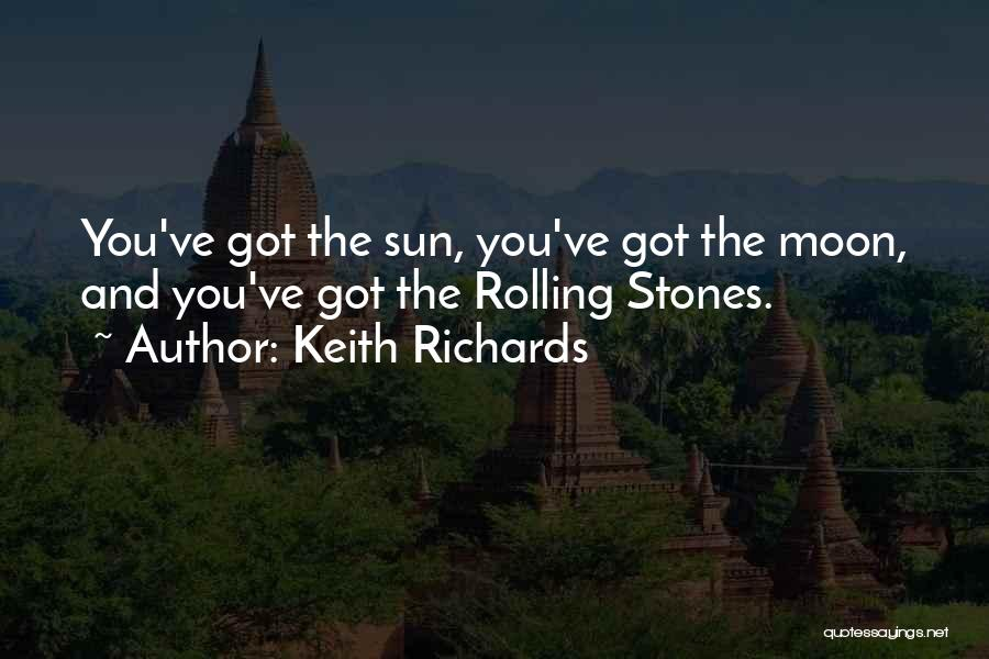 The Sun And Moon Quotes By Keith Richards
