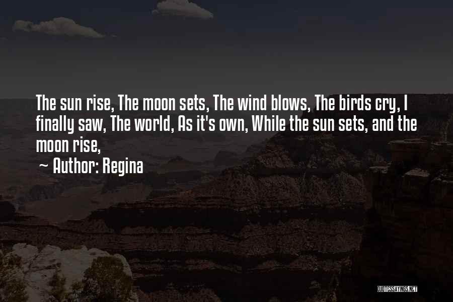 The Sun And Moon Quotes By Regina