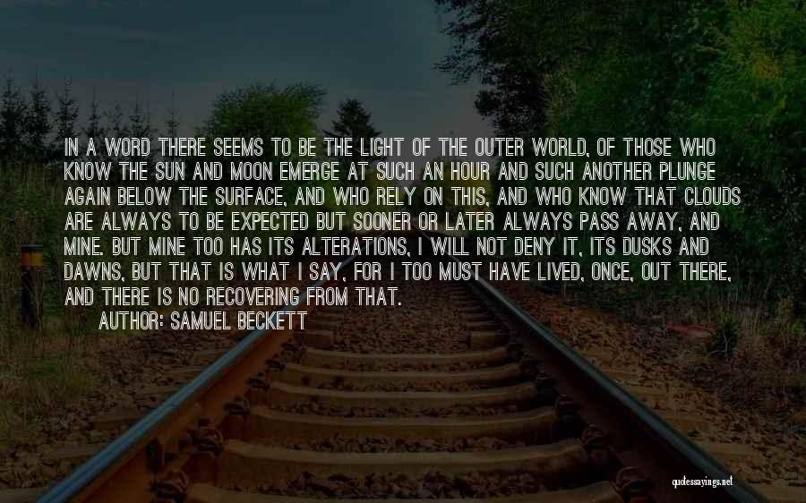 The Sun And Moon Quotes By Samuel Beckett