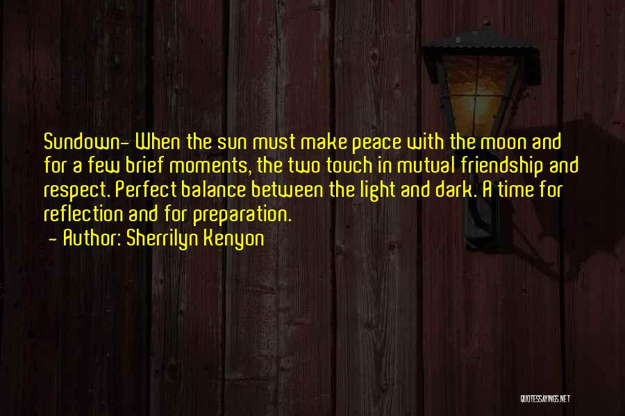 The Sun And Moon Quotes By Sherrilyn Kenyon