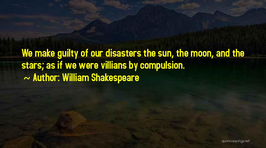 The Sun And Moon Quotes By William Shakespeare