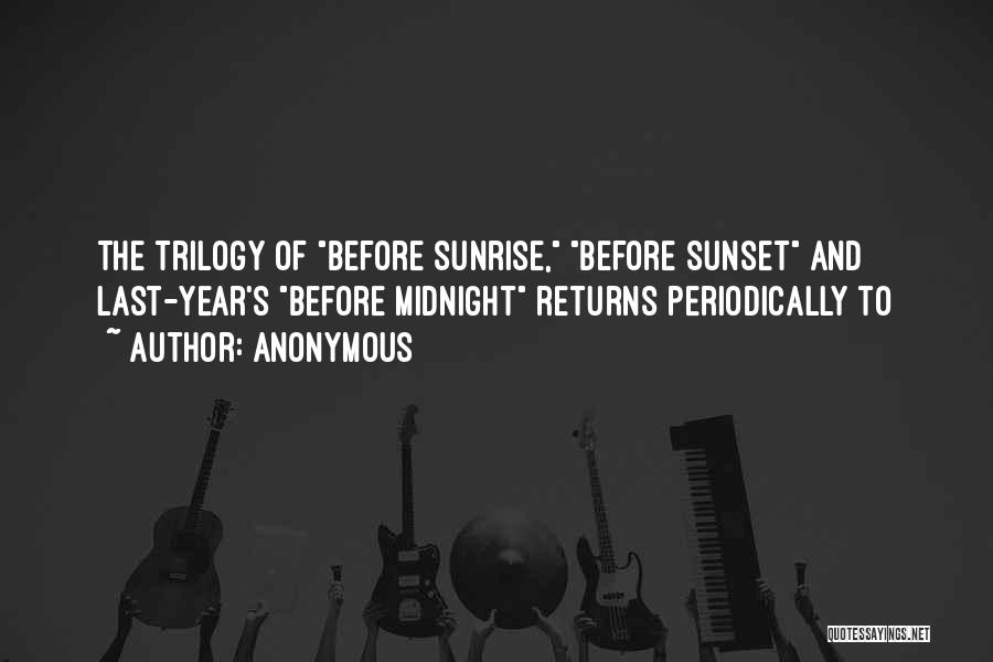 The Sunset And Sunrise Quotes By Anonymous
