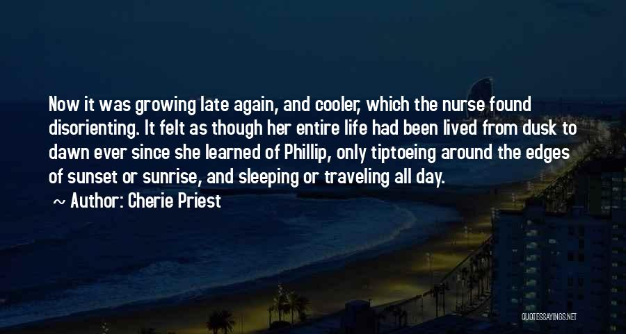 The Sunset And Sunrise Quotes By Cherie Priest