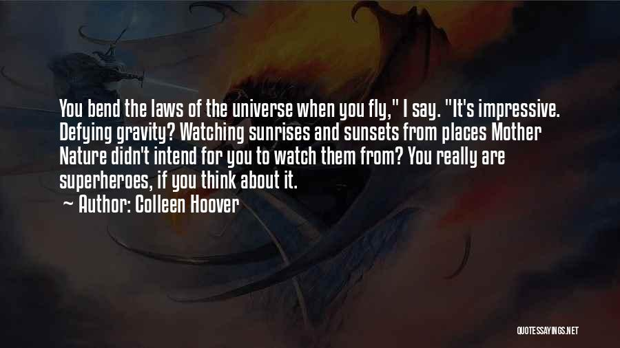 The Sunset And Sunrise Quotes By Colleen Hoover
