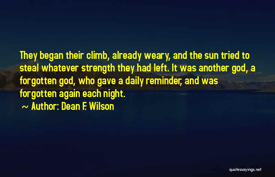 The Sunset And Sunrise Quotes By Dean F. Wilson