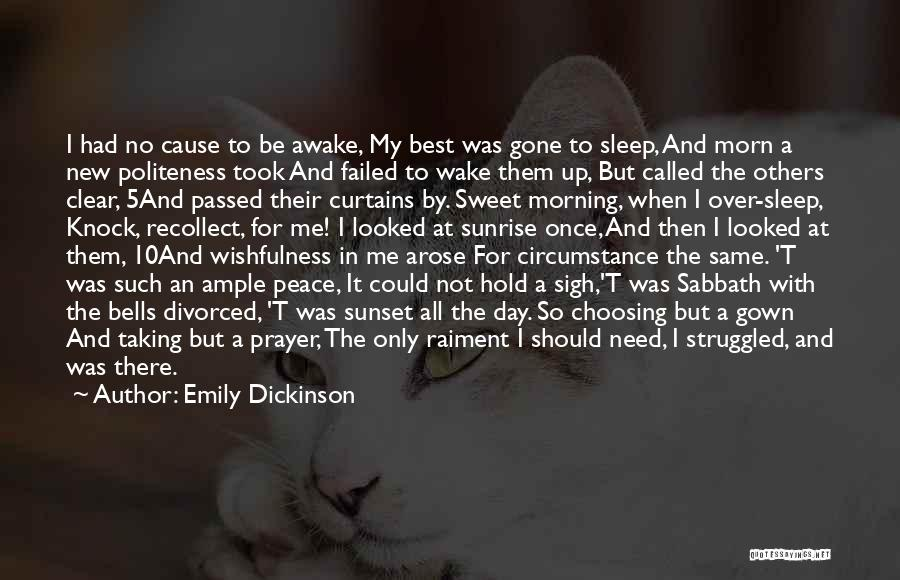 The Sunset And Sunrise Quotes By Emily Dickinson