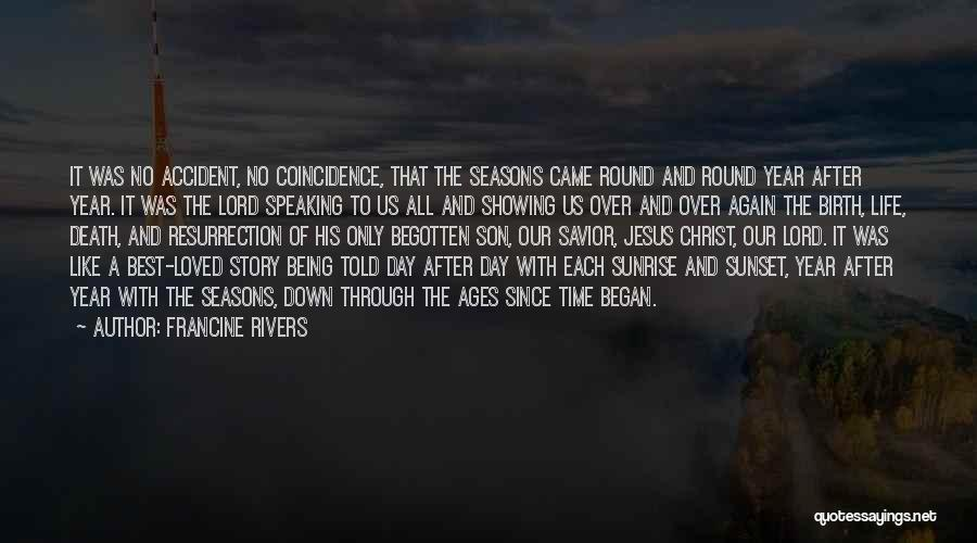 The Sunset And Sunrise Quotes By Francine Rivers