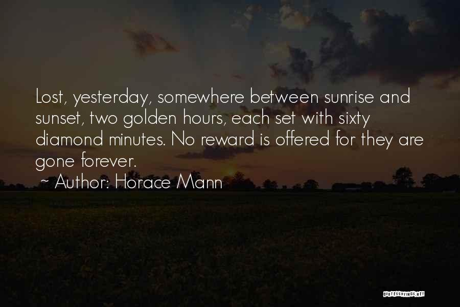 The Sunset And Sunrise Quotes By Horace Mann