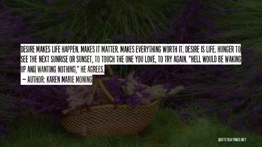 The Sunset And Sunrise Quotes By Karen Marie Moning