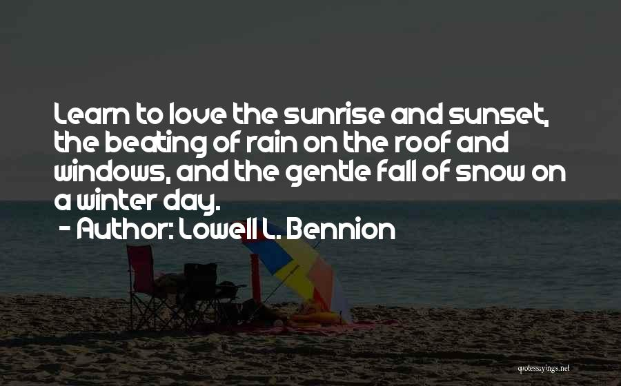 The Sunset And Sunrise Quotes By Lowell L. Bennion