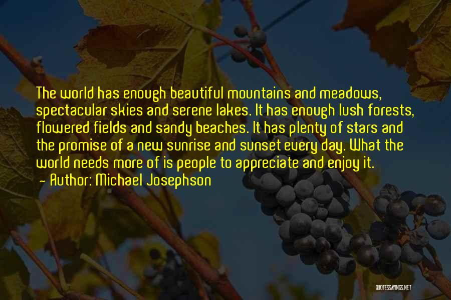 The Sunset And Sunrise Quotes By Michael Josephson