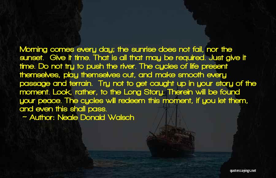 The Sunset And Sunrise Quotes By Neale Donald Walsch