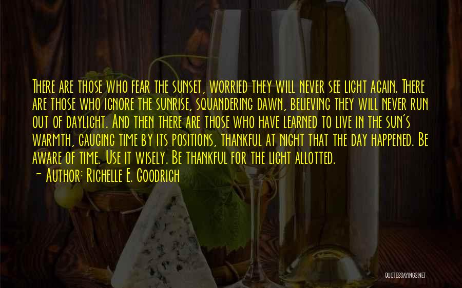 The Sunset And Sunrise Quotes By Richelle E. Goodrich