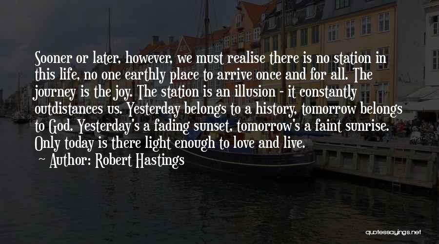 The Sunset And Sunrise Quotes By Robert Hastings