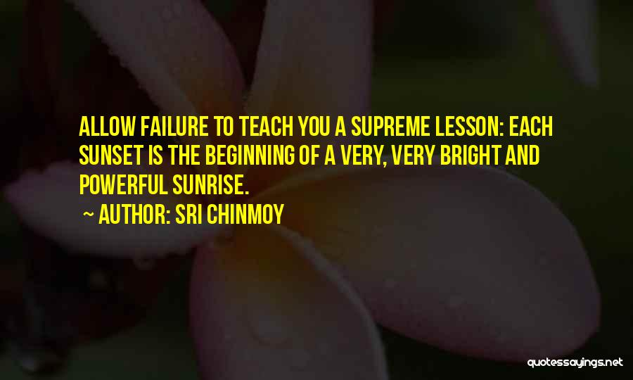 The Sunset And Sunrise Quotes By Sri Chinmoy