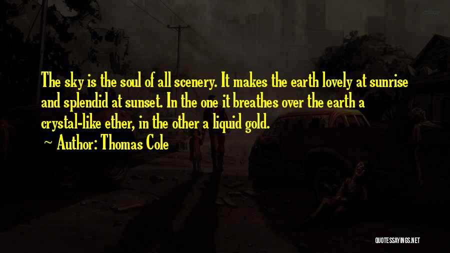 The Sunset And Sunrise Quotes By Thomas Cole