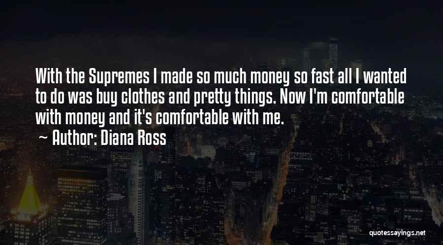 The Supremes Quotes By Diana Ross
