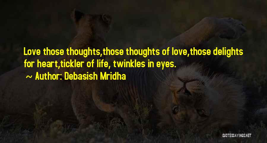 The Tickler Quotes By Debasish Mridha