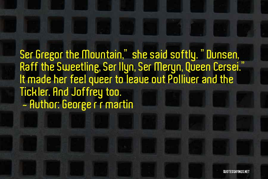 The Tickler Quotes By George R R Martin
