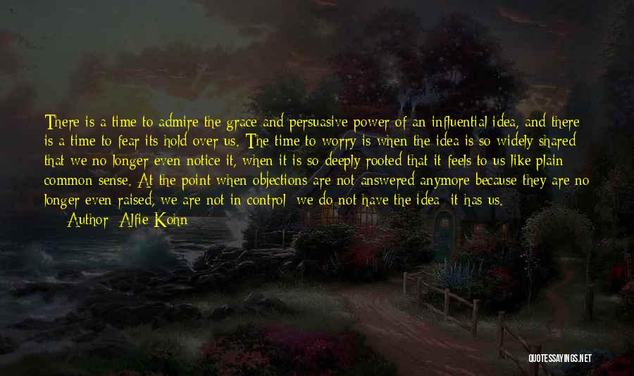 The Time We Shared Quotes By Alfie Kohn