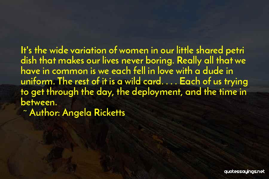 The Time We Shared Quotes By Angela Ricketts