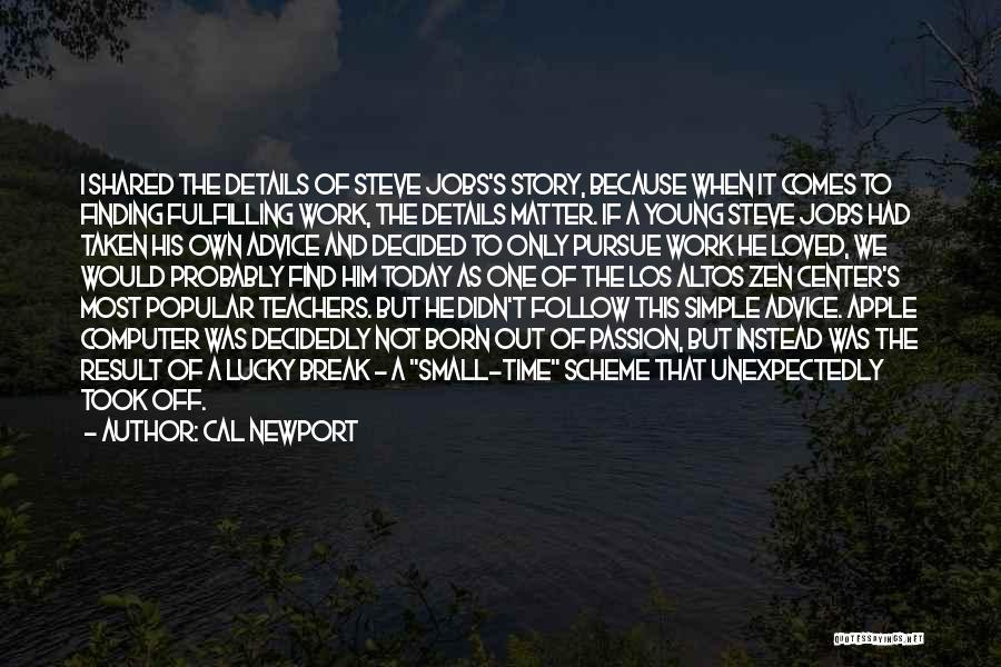 The Time We Shared Quotes By Cal Newport