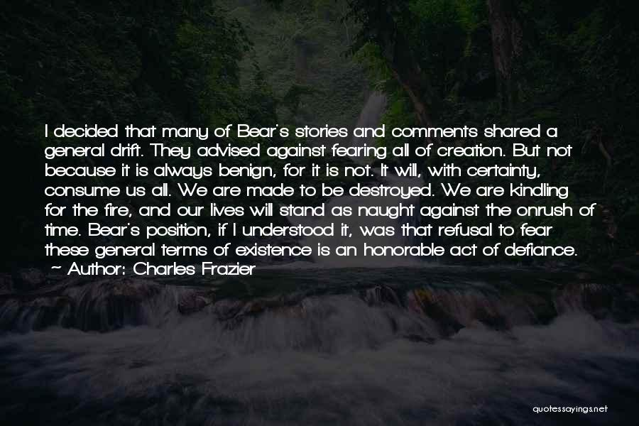The Time We Shared Quotes By Charles Frazier
