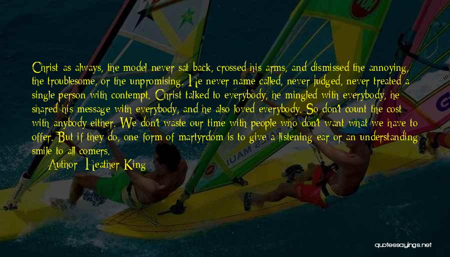 The Time We Shared Quotes By Heather King