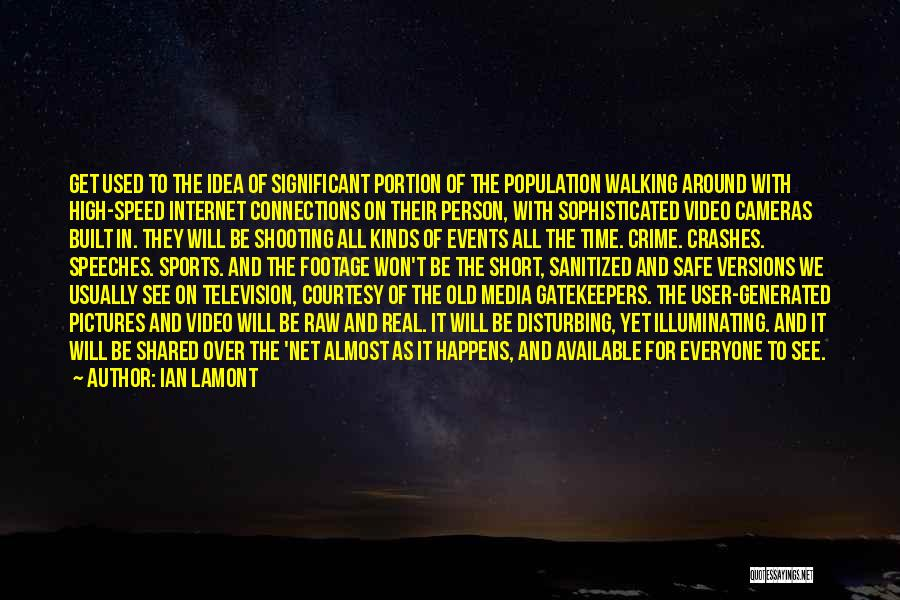 The Time We Shared Quotes By Ian Lamont