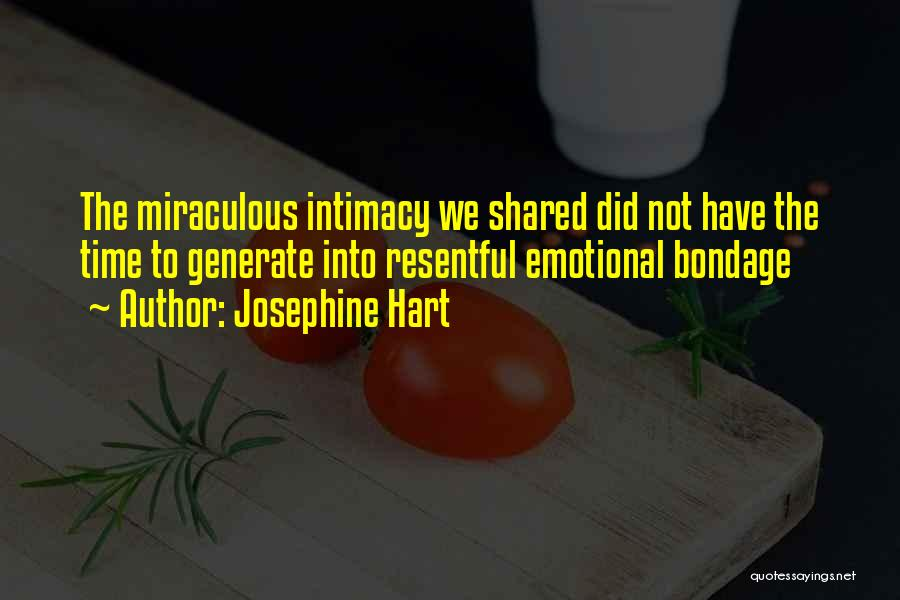 The Time We Shared Quotes By Josephine Hart
