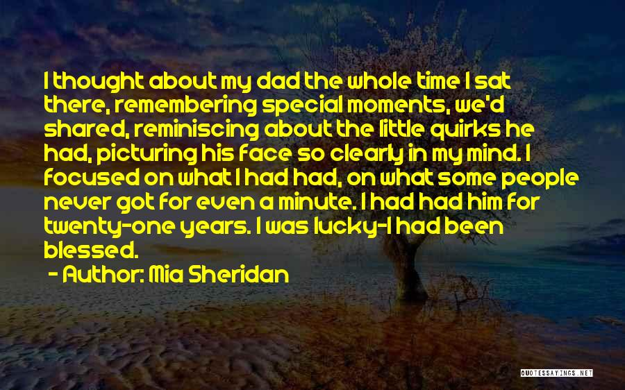 The Time We Shared Quotes By Mia Sheridan