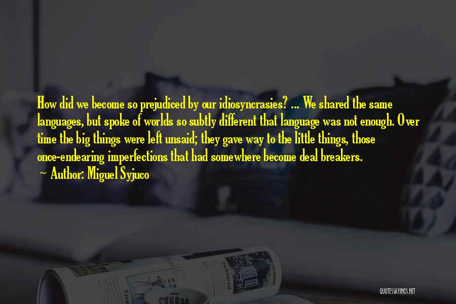 The Time We Shared Quotes By Miguel Syjuco