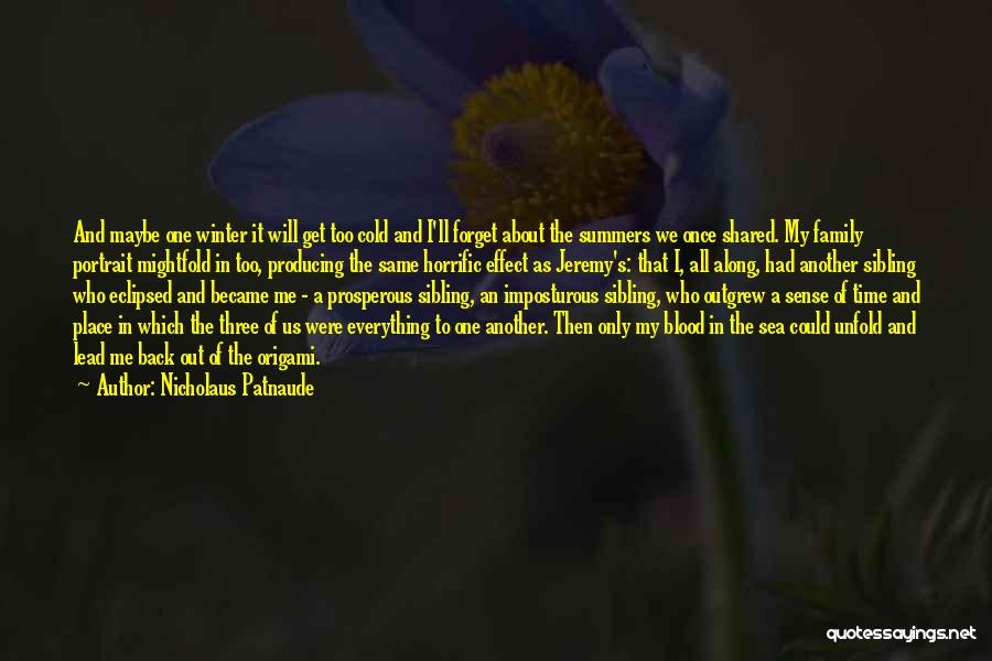 The Time We Shared Quotes By Nicholaus Patnaude
