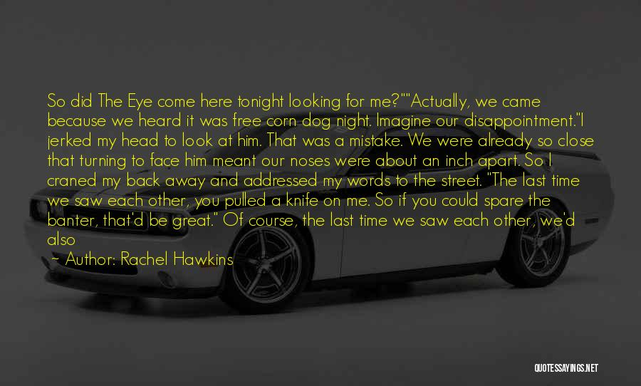 The Time We Shared Quotes By Rachel Hawkins