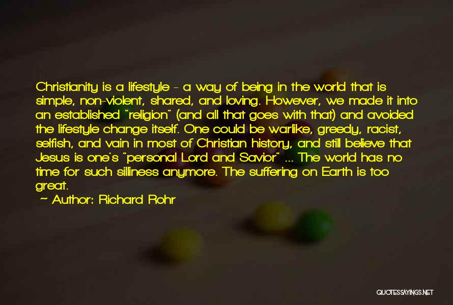 The Time We Shared Quotes By Richard Rohr