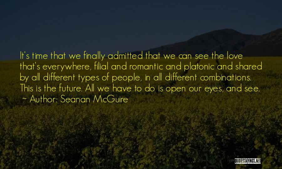 The Time We Shared Quotes By Seanan McGuire