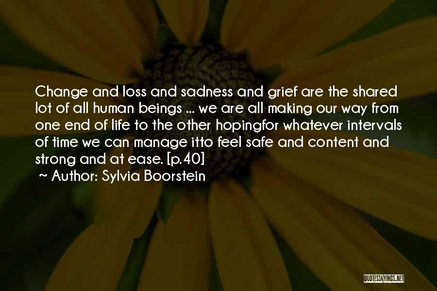 The Time We Shared Quotes By Sylvia Boorstein