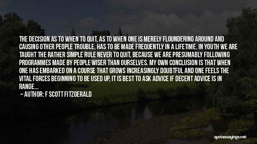 The Trouble With Youth Quotes By F Scott Fitzgerald