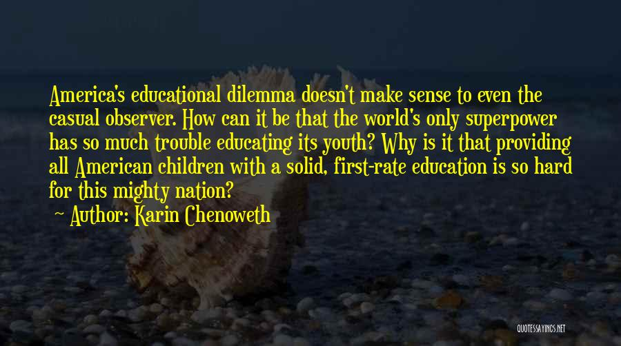 The Trouble With Youth Quotes By Karin Chenoweth