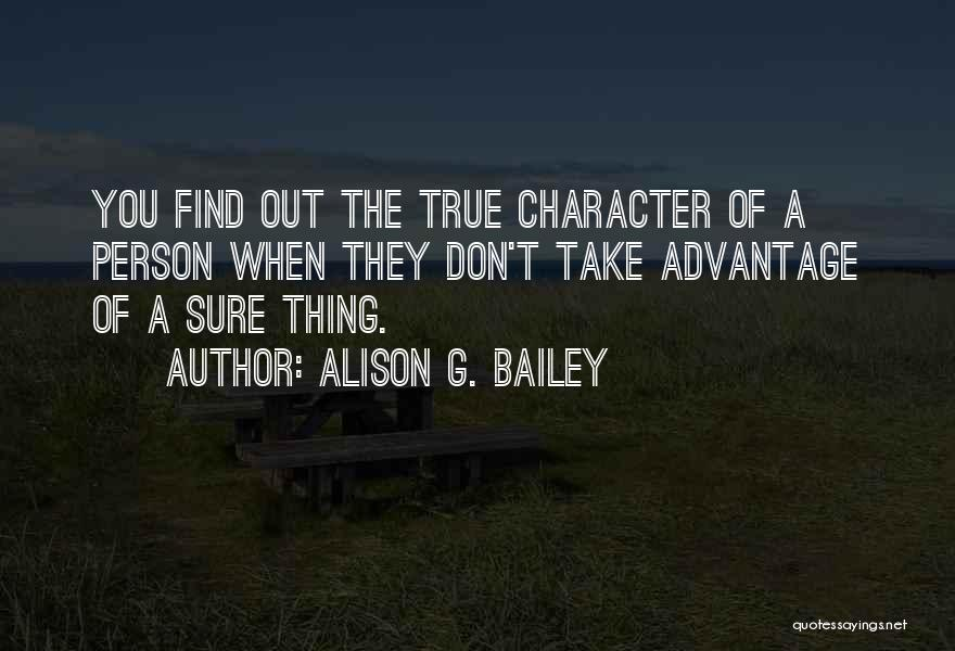 The True Person Quotes By Alison G. Bailey