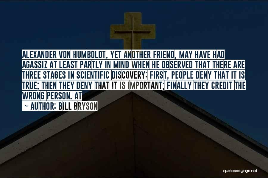 The True Person Quotes By Bill Bryson