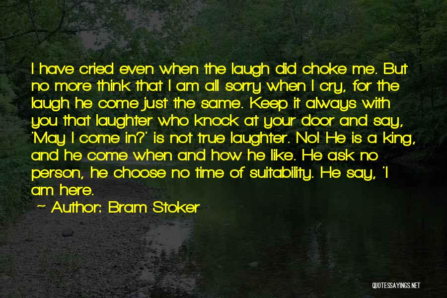 The True Person Quotes By Bram Stoker