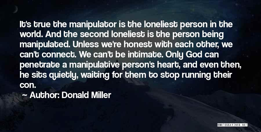 The True Person Quotes By Donald Miller