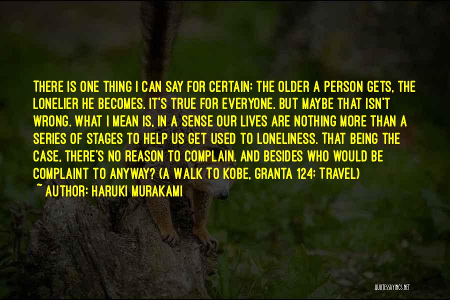 The True Person Quotes By Haruki Murakami